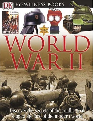 9780756607432: World War II (Eyewitness Books)