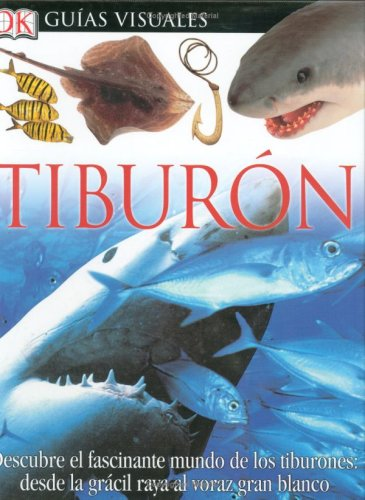 9780756607951: Tiburon (DK Eyewitness Books) (Spanish Edition)