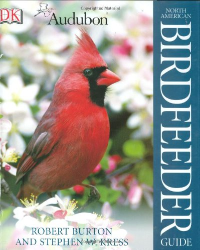 9780756608507: National Audubon Society North American Birdfeeder Guide
