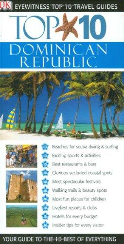 9780756609047: Top 10 Dominican Republic (Eyewitness Top 10 Travel Guide)