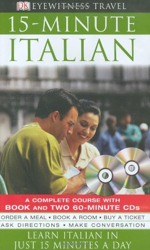 9780756609290: Eyewitness Travel Guides: 15-Minute Italian (DK Eyewitness Travel 15-Minute Guides)