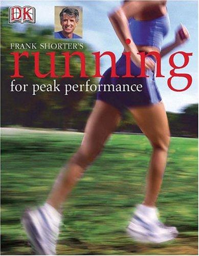 9780756609511: Frank Shorter's Running for Peak Performance