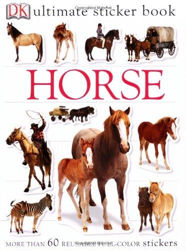 9780756609757: Ultimate Sticker Book: Horse (Ultimate Sticker Books)