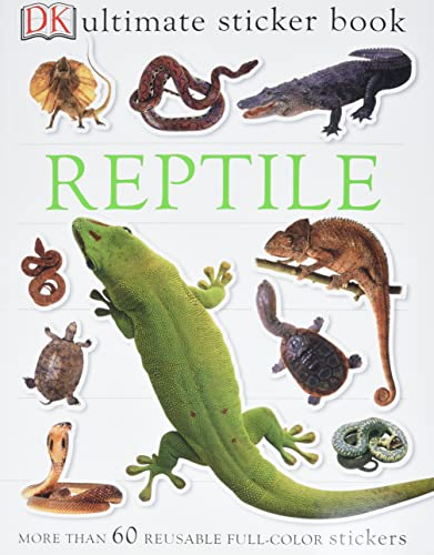 9780756609771: Reptile [With More Than 60 Reusable Full-Color Stickers] (Ultimate Sticker Book)