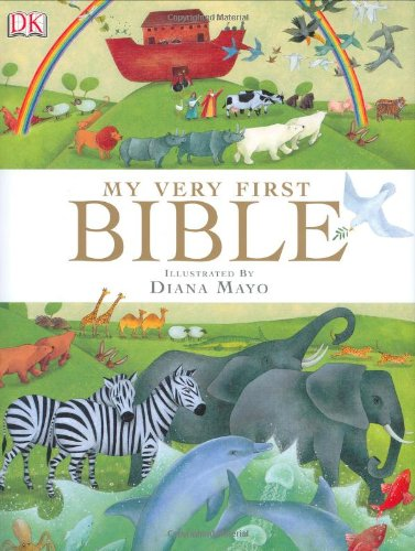 9780756609832: My Very First Bible