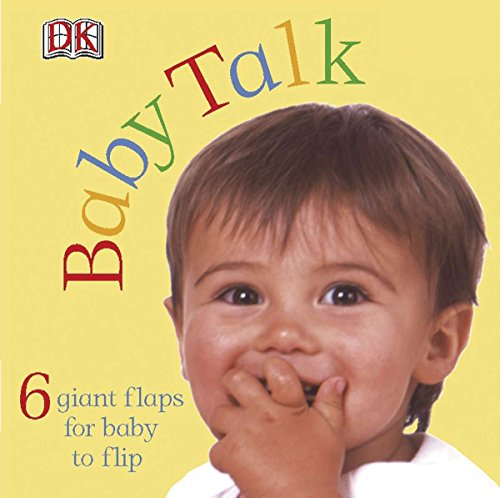 9780756609863: Baby Talk (A Lift-the-Flap Book)