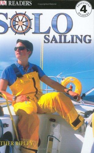 9780756609948: DK Readers: Solo Sailing