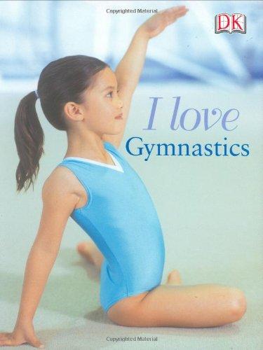 9780756610111: I Love Gymnastics
