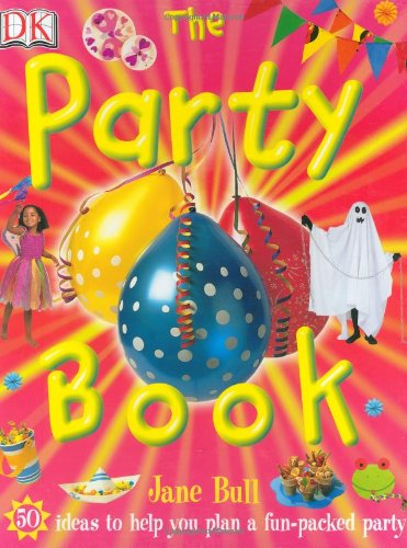 9780756610289: The Party Book