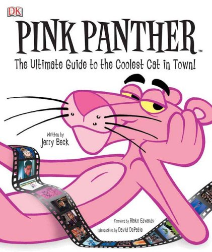 9780756610333: Pink Panther: The Ultimate Guide to the Coolest Cat in Town!
