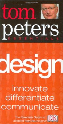 9780756610548: Design (Tom Peters Essentials)