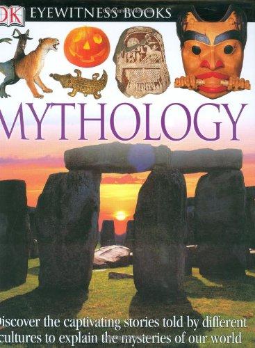 9780756610791: DK Eyewitness Books: Mythology
