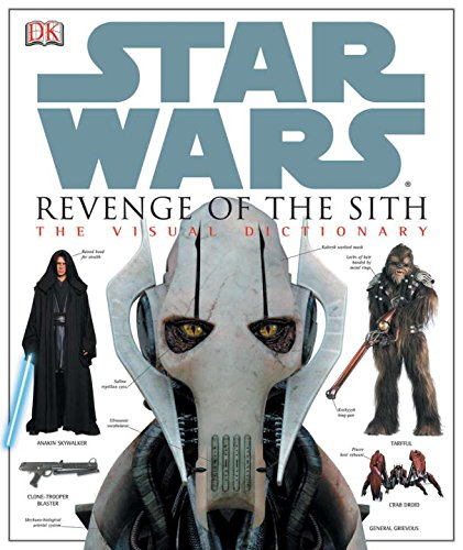9780756611286: Star Wars Revenge of the Sith: The Visual Dictionary