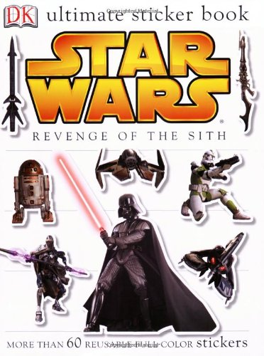 9780756611309: Ultimate Sticker Book: Star Wars: Revenge of the Sith