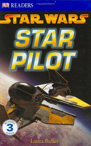 9780756611606: Star Pilot (Dk Readers. Level 3)