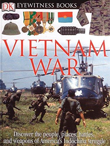 9780756611668: Vietnam War (Dk Eyewitness Books)