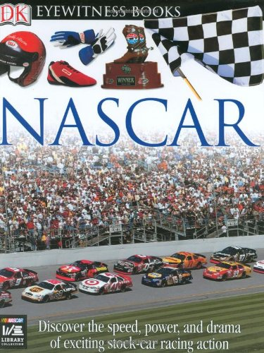 Nascar (DK Eyewitness Books): James Buckley Jr.