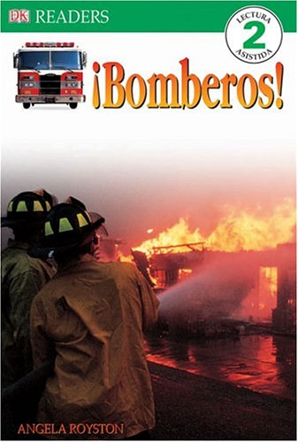 9780756611958: Bomberos! = Firefighters (DK Readers Spanish)