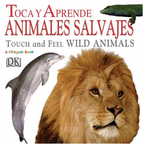 9780756611996: Animales Salvajes/Wild Animals (Touch and Feel)