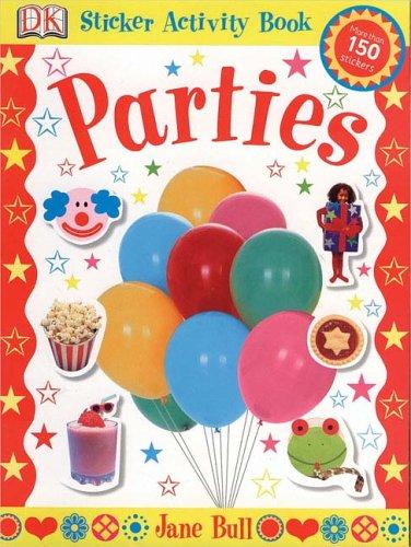 9780756612238: Parties (Jane Bull Sticker Activity Bk)