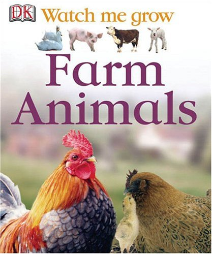9780756612726: FARM ANIMALS (Watch Me Grow)
