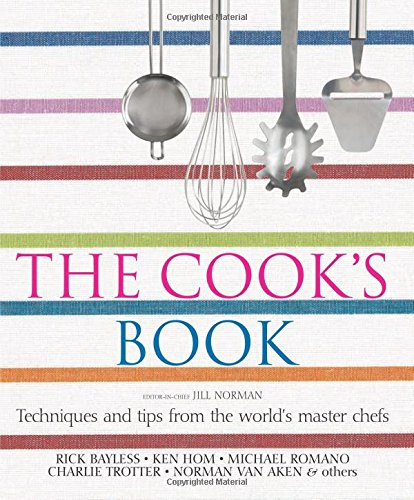 9780756613020: The Cook's Book: Techniques and Tips From the World's Master Chefs