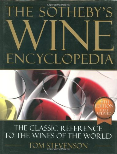 9780756613242: The Sotheby's Wine Encyclopedia