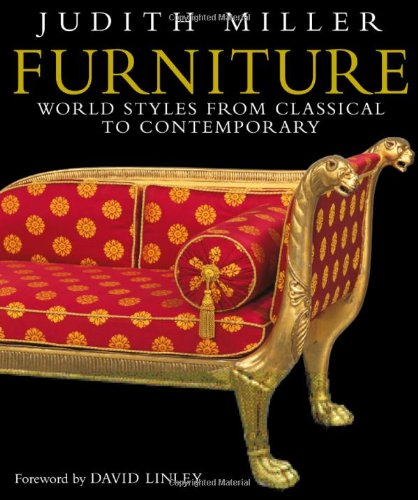 9780756613402: Furniture: World Styles from Classical to Contemporary
