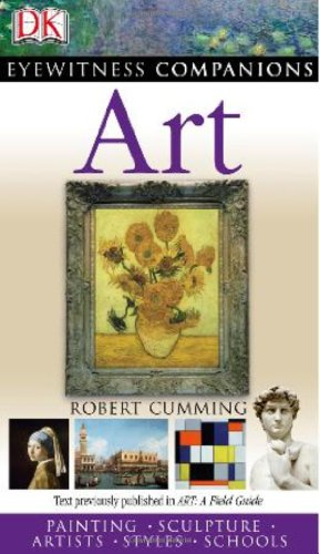 Eyewitness Companions: Art (EYEWITNESS COMPANION GUIDES) (0756613582) by Robert Cumming