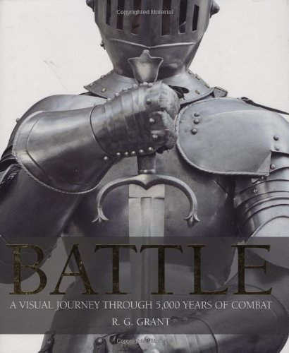 9780756613600: Battle: A Visual Journey Through 5,000 Years of Combat