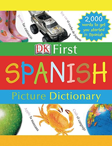 9780756613709: DK First Picture Dictionary: Spanish
