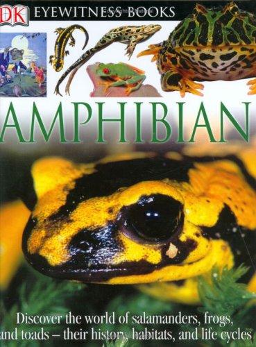 DK Eyewitness Books: Amphibian: Clarke, Barry