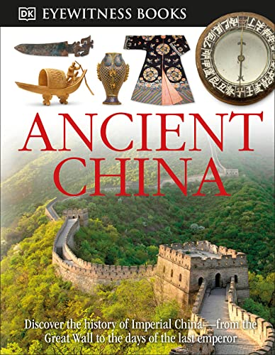 9780756613822: Ancient China (Dk Eyewitness Books)