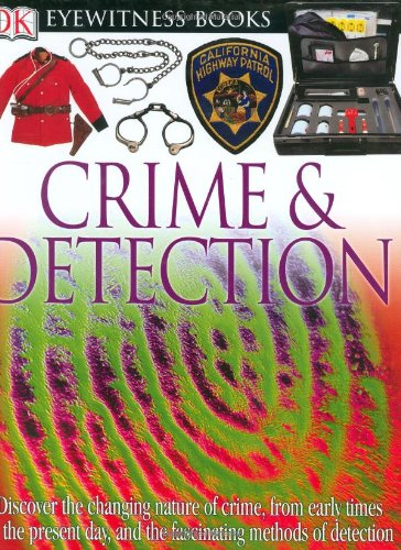 9780756613860: DK Eyewitness Books: Crime and Detection