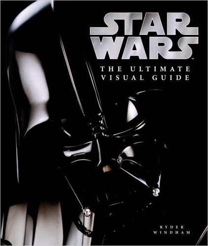 9780756614201: Star Wars: The Ultimate Visual Guide