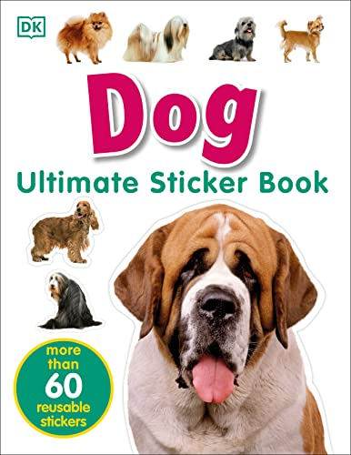 Dog [With More Than 60 Reusable Full-Color Stickers]: DK Publishing