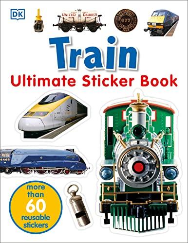 9780756614607: Ultimate Sticker Book: Train (Ultimate Sticker Books)