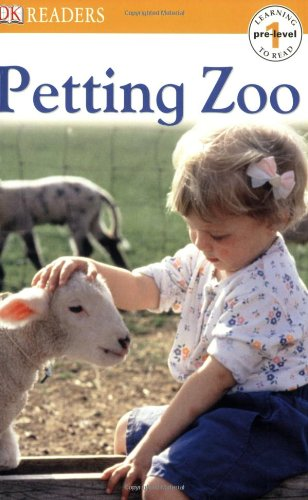 9780756614645: Petting Zoo (Dk Readers. Pre-Level 1)