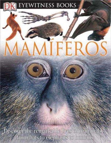 9780756614843: Mamiferos (DK Eyewitness Books) (Spanish Edition)