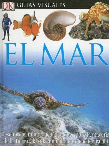 9780756614928: Mar, El (DK Eyewitness Books) (Spanish Edition)