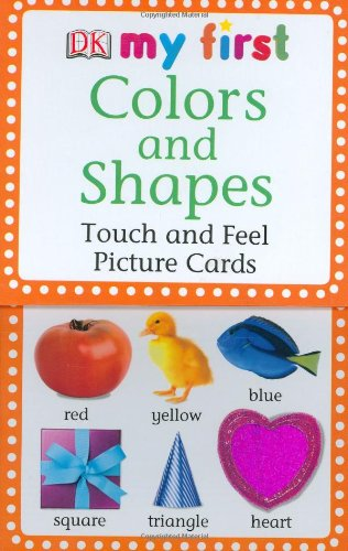 9780756615161: Colors and Shapes: Touch and Feel Picture Cards (DK My First...(Flash Cards))