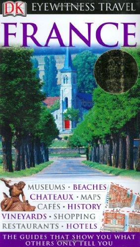 9780756615413: France (DK Eyewitness Travel Guides)