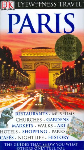 9780756615475: Paris (Eyewitness Travel Guides)