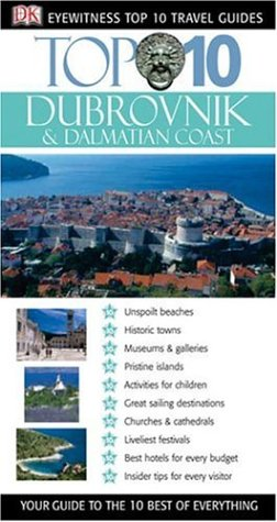 Top 10 Dubrovnik and Dalmatian Coast (Eyewitness Top 10 Travel Guide) (0756615534) by James Stewart