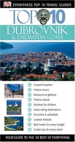 9780756615536: Top 10 Dubrovnik and Dalmatian Coast (Eyewitness Top 10 Travel Guide)