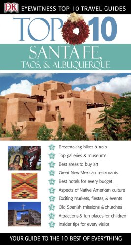 9780756615550: Top 10 Santa Fe, Albuquerque, Taos (Eyewitness Top 10 Travel Guides)