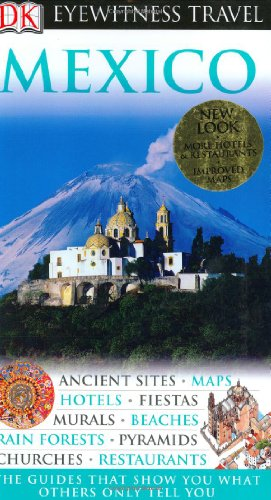 9780756615703: Mexico (Eyewitness Travel Guides)