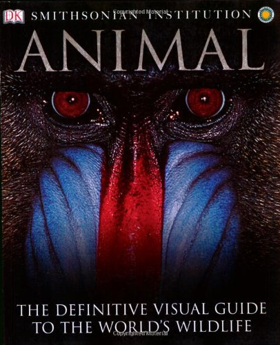9780756616342: Animal: The Definitive Visual Guide to the World's Wildlife
