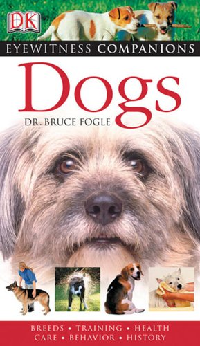 9780756616922: Dogs (EYEWITNESS COMPANION GUIDES)