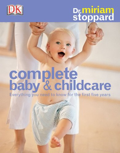 9780756617073: Complete Baby & Child Care